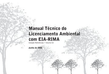 Manual Técnico do Licenciamento Ambiental com EIA-RIMA