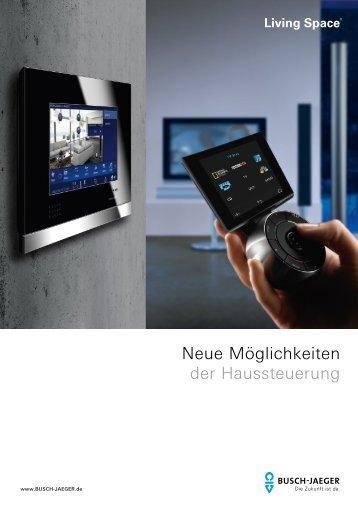 Neue Möglichkeiten der Haussteuerung - Busch-Jaeger Elektro GmbH