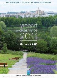 Rapport d'activités 2011 - Agglomération de Marne-la-Vallée / Val ...