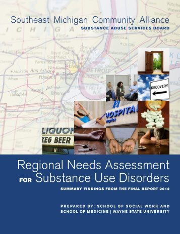 Regional Needs Assessment FOR Substance Use Disorders - Semca