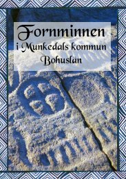 Läs mer i Kulturhäftet Fornminnen - Munkedals kommun
