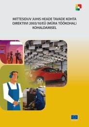 MITTESIDUV JUHIS HEADE TAVADE KOHTA DIREKTIIVI 2003/10 ...