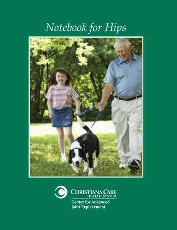 Hip Replacement Patient Notebook - Christiana Care Health System