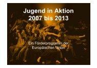 Jugend in Aktion 2007 bis 2013 - Traunsteinregion