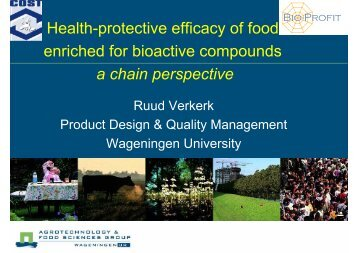 Health-protective efficacy of food enriched for bioactive compounds ...