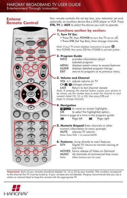 Entone Remote Control HARGRAY BROADBAND TV USER GUIDE