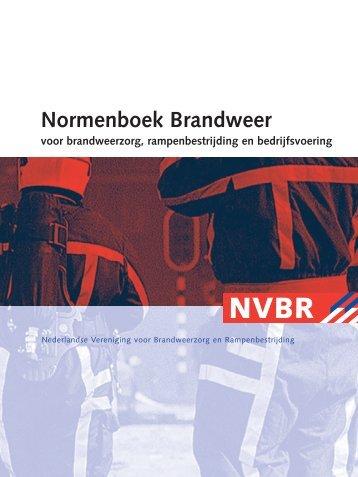 Normenboek Brandweer voor brandweerzorg, rampenbestrijding en ...