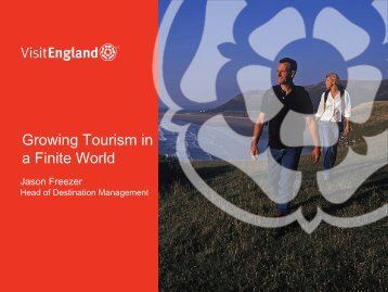 'Growing tourism in a finite world', Jason Freezer ... - Our South West