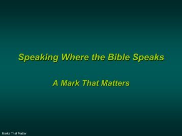 Speaking Where the Bible Speaks - Gospel Lessons