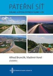 Alfred Brunclík, Vladimír Vorel - Ředitelství silnic a dálnic