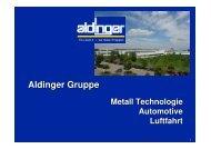 Aldinger Gruppe Präsentation - Aldinger GmbH Metallverarbeitung