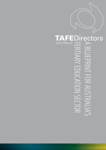a blueprint for australia's tertiary education sector - TAFE Directors ...