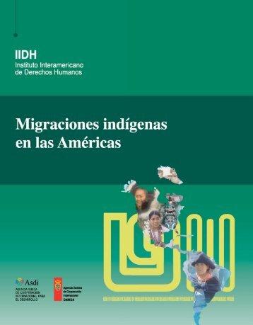Migraciones indígenas - IIDH