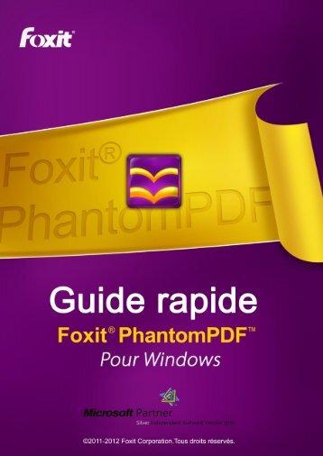 Guide rapide de Foxit PhantomPDF