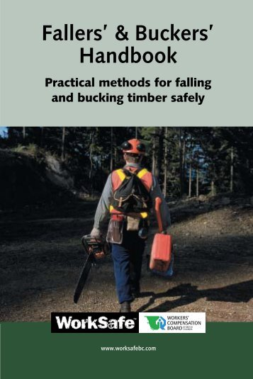 Fallers' and buckers' handbook, BK6, WCB of BC - Courses
