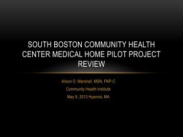 South Boston Community Health Center Medical Home Pilot Project ...