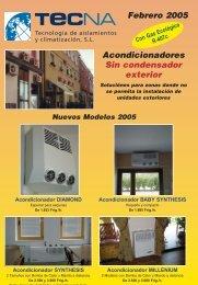 Acondicionadores Sin condensador exterior Febrero 2005 - Tecna