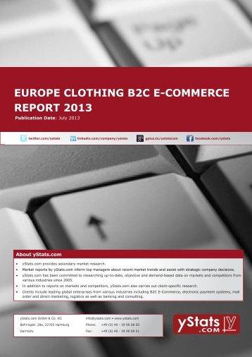 EUROPE CLOTHING B2C E-COMMERCE REPORT 2013 - yStats.com
