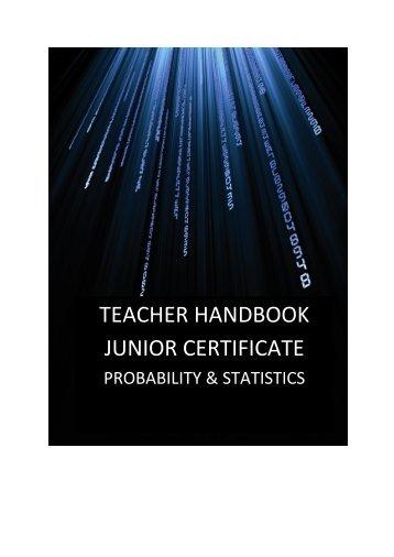 TEACHER HANDBOOK JUNIOR CERTIFICATE - Project Maths