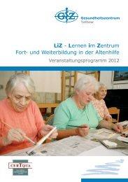 LiZ - Lernen im Zentrum Fort- und Weiterbildung in der Altenhilfe