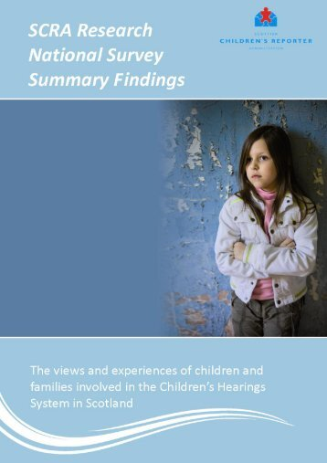 The views and experiences of children and families involved in the ...