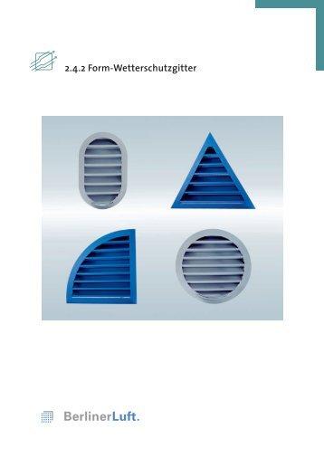 Broschüre Form-Wetterschutzgitter - Berliner Luft Technik GmbH