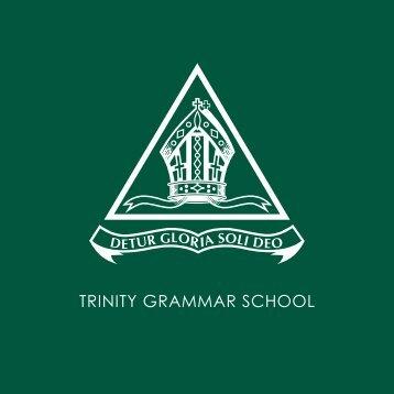 developing the individual talents of each boy - Trinity Grammar School