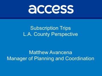 Matthew Avancena, Access Services - CalACT