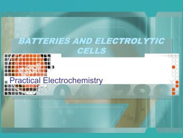 Batteries and Electrolytic Cells PowerPoint (pdf)