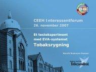 Testeksperiment EVAluering - Centre for Energy, Environment and ...