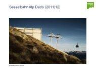 Informationen zum Projekt Alp Dado - Weisse Arena Gruppe