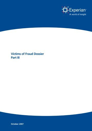 Victims of Fraud Dossier Part III - Experian