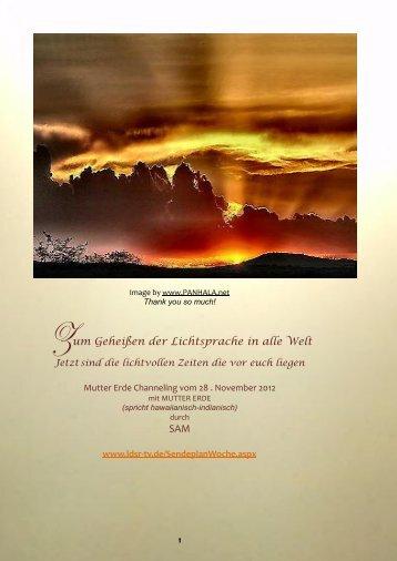 Zum Geheißen der Lichtsprache in alle Welt SAM - pachamama 2012