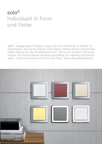 solo® Individuell in Form und Farbe
