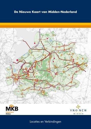 De Nieuwe Kaart van Midden-Nederland - VNO-NCW Midden