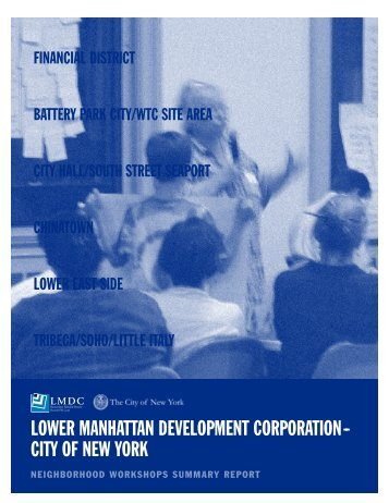 Neighborhood Workshops Summary Report - Lower Manhattan ...