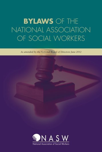 BYLAWS OF THE NATIONAL ASSOCIATION OF SOCIAL WORKERS