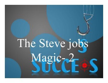 The Steve Jobs magic 2