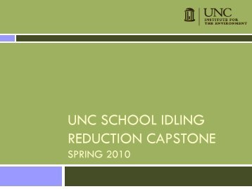 School Idling Reduction Capstone - UNC Institute for the Environment