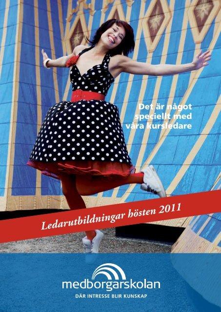 Ledarutbildningar hösten 2011 - Medborgarskolan