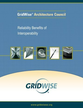 Reliability Benefits of Interoperability - GridWise® Architecture Council