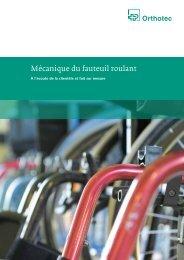 Mécanique du fauteuil roulant - Orthotec