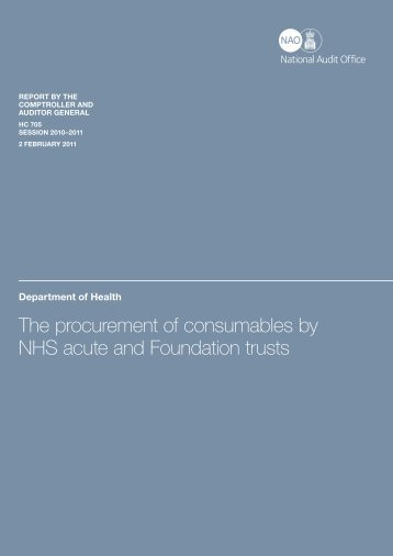 The procurement of consumables by NHS acute and Foundation trusts