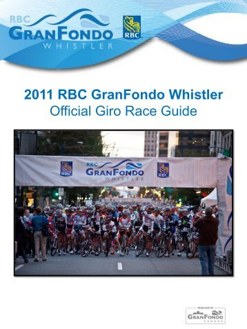 2011 RBC GranFondo Whistler Official Giro Race Guide