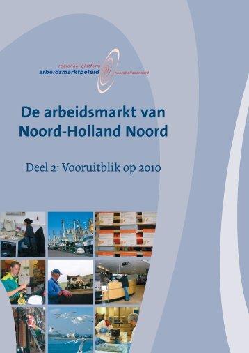De arbeidsmarkt van Noord-Holland Noord - Regionaal Platform ...