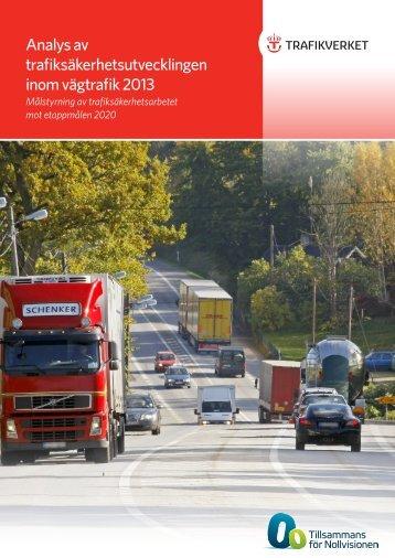 2014_068_analys_av_trafiksakerhetsutvecklingen_inom_vagtrafik_2013_malstyrning_av_trafiksakerhetsarbetet_mot_etappmalen_2020