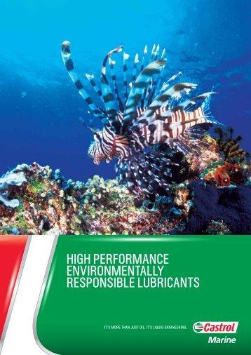 HigH Performance environmentally resPonsible lubricants