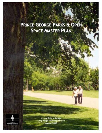 4.0 parks & open space system - City of Prince George