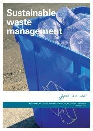 Sustainable waste management (PDF | 882 KB) - Audit Scotland