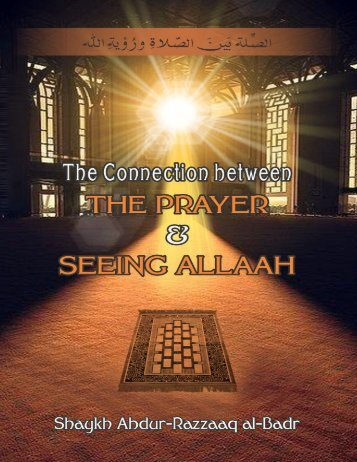 The-Connection-Between-the-Prayer-and-Seeing-Allaah